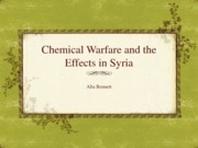 Chemical Warfare and the Effects in Syria