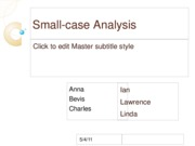 Small-case Analysis