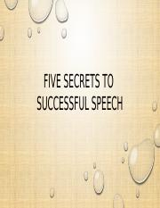 BSEE 30- FIVE SECRETS TO SUCCESSFUL SPEECH.pptx