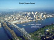 New Orleans Levee Presentation