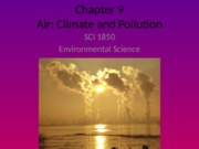 Chapter 9 (Air-Climate & Pollution) Original.pptx
