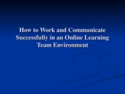 (Presentation) How to Work in an Online Environment