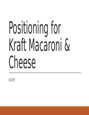 Positioning for Kraft Macaroni & Cheese.pptx