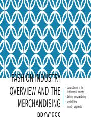 ctd 361 FASHION INDUSTRY OVERVIEW AND THE MERCHANDISING PROCESS