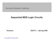 ChapterVIII-SequentialMOSLogicCircuits-EE477-Nazarian-Spring09