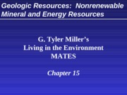 15_Miller Geological Resources Nonrenewable mineral and energy