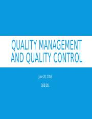 Team D's Week 6 - Quality Management and Quality Control -PSC REF EDIT