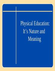 C1 Physical Education - It's Nature and Meaning.ppt