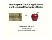Laibson Lecture 2   Intertemporal Choice Applications 2013