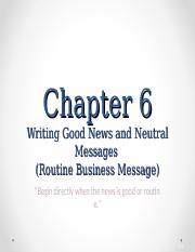 Chap6 - Writing good news and neutral messages.ppt