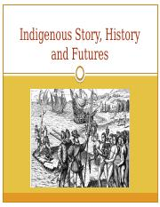 Day 31 Indigenous Story, History and Futures.pptx