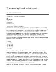 prg 211 transforming data into information Prg 211 week 5 individual file processing we use your linkedin profile and activity data to personalize ads and to show file, and store each one into the.