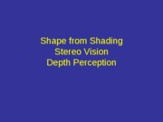 Psych129Lect3_shape_from_shading