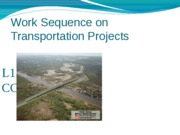 L17 Work Sequence Transportation Projects