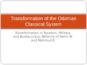 Transformation of the Classical System and Selim III
