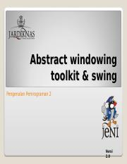 JENI Slides-Intro2-Bab07-Abstract Windowing Toolkit dan Swing (1).ppt
