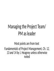 Managing_the_Project_Team_PM_as_Leader_ch_12_13_and_14.ppt