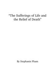 The Sufferings of Life and the Relief of Death