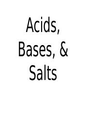 Acids, Bases, & Salts slides to post