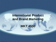 MKT 4550 - 07 - International Product and Brand Marketing