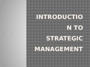 Introduction to STRATEGIC MANAGEMENT.pptx