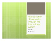 Soc3AC Principles of Sociology: Reproduction of Inequality Through the Educational System Lecture