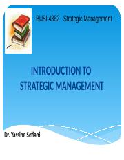 Lecture 1 Introduction to Strategic Management