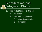 Lecture 11: Reproduction and Ontogeny of Plants