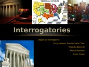 Final Group Presentation On Interrogatories- Civil LITIGATION