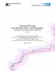 Optimal Filtering with Kalman Filters and Smoothers