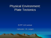 EVPP 110 Lecture - Physical Environment - Plate Tectonics - Student - Fall 2010