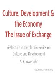 Culture-Economy Lecture Six