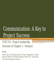 TCM 710 - Volume 2 Chapter 1 Communication - A Key to Project Success
