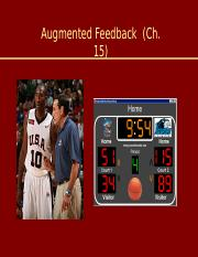 Lecture 15 - Augmented Feedback.ppt