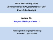 MCB 354 Fatty Acid Biosynthesis Lecture