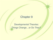 Chap9-DevelopmentalTheory