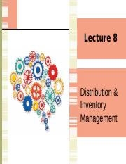 Lecture 8 Distribution & Inventory Management.pptx