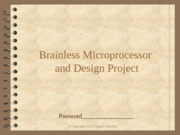 Brainless UP & Design Project