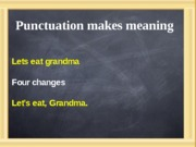 Punctuation Lecture Sept. 14 or 16 or 18