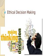 04ethicaldecisionmaking-131212032832-phpapp01.pptx