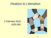 02-02-2010_Realism_to_Liberalism_for_moodle