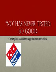 The Digital Media Strategy for Domino's Pizza (Presentation)