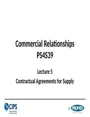 Lecture 5 - Contractual Agreements for Supply.pptx