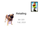 BA 320 Lecture 15 Retailing1