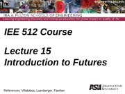 Lecture 15dm  Intro to Futures