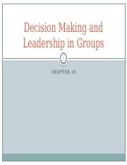10 Decision Making and Leadership in Groups
