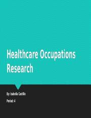 Healthcare Occupations Research.pptx