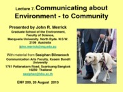 Week 4 Lecture 7 - Communicating about Environment - to Community