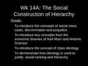 Wk 14A 2008 Social Cconstruction of Hierarchy