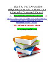 HCS 533 Week 3 Individual Assignment Evolution of Health Care Information Systems (2 Papers).doc